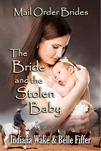 The Bride and the Stolen Baby