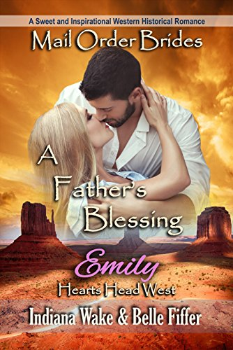 A Father's Blessing – Emily