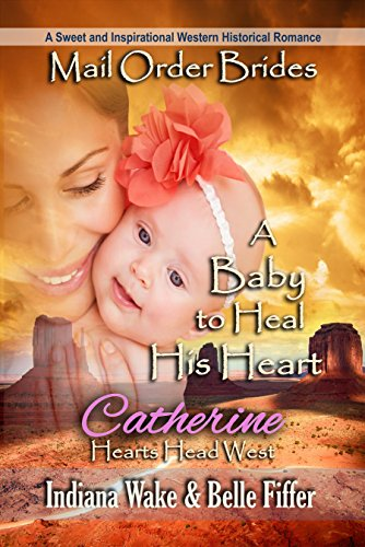 A Baby to Heal his Heart – Catherine