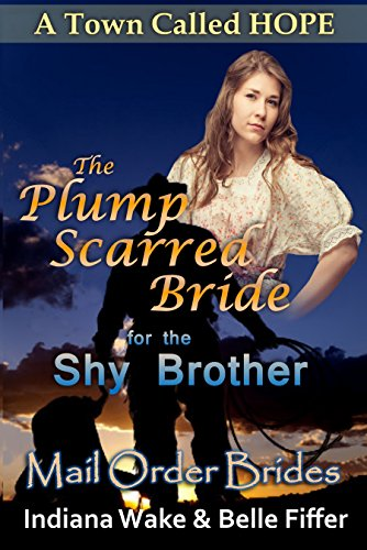 The Plump Scarred Bride & the Shy Brother
