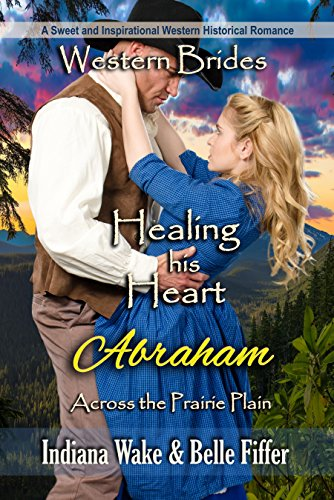 Healing His Heart – Abraham