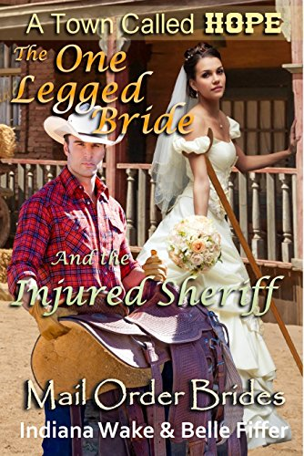 The One-Legged Bride and the Injured Sheriff