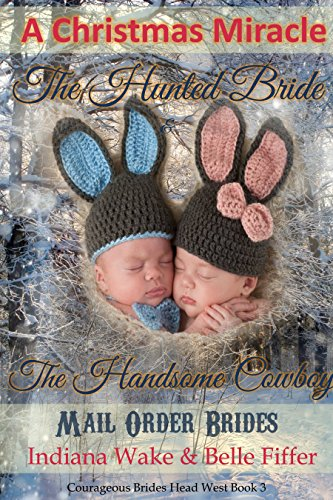 A Christmas Miracle – The Hunted Bride