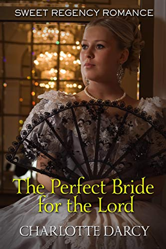 The Perfect Bride for the Lord