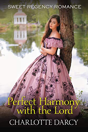 Perfect Harmony with the Lord