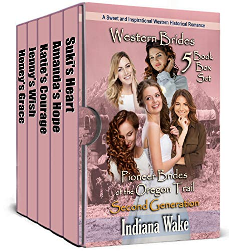 5 Book Box Set: Pioneer Brides of the Oregon Trail Second Generation