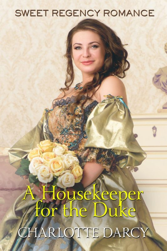 A Housekeeper for the Duke