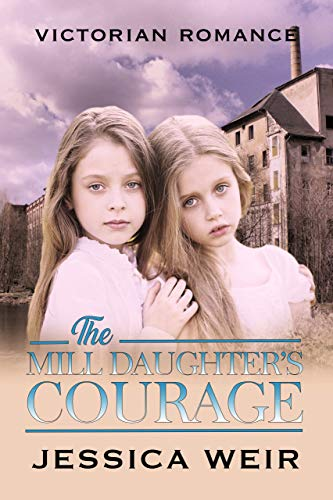 The Mill Daughter's Courage