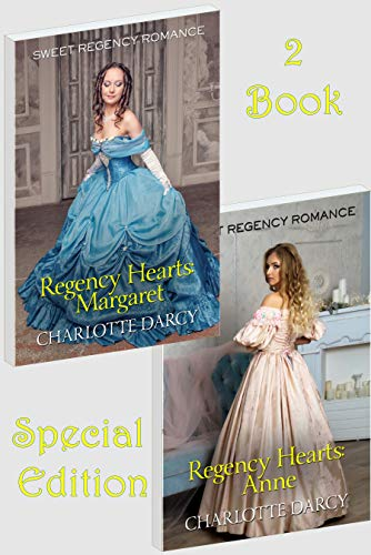 Regency Hearts: Margaret & Anne 2 Book Set