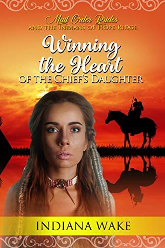 Winning the Heart of the Chief's Daughter