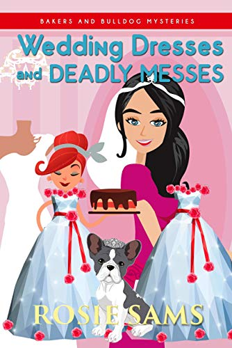 Wedding Dresses and Deadly Messes