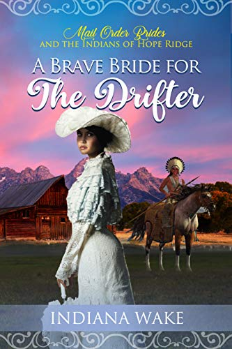 The Brave Bride for the Drifter