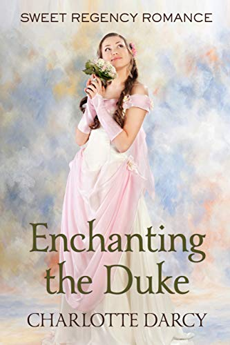 Enchanting the Duke
