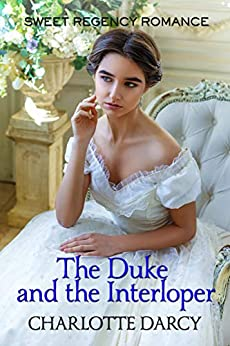 The Duke and the Interloper