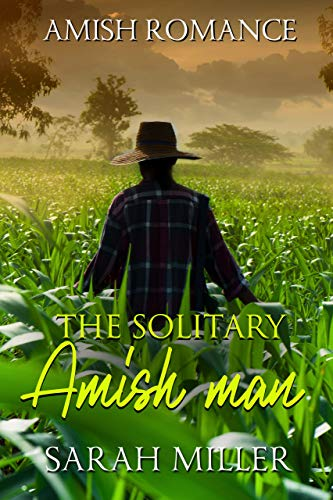 The Solitary Amish Man