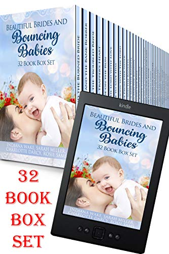 Beautiful Brides and Bouncing Babies 32 Book Box Set