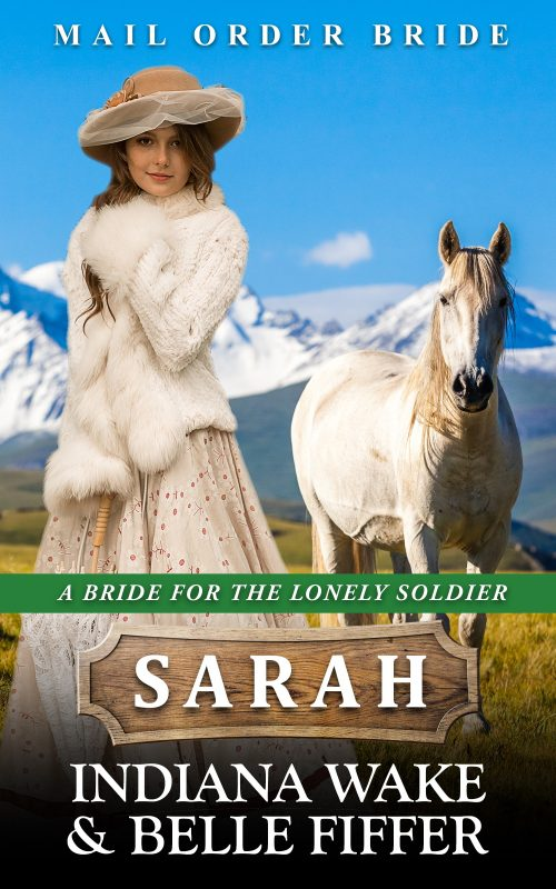A Bride for the Lonely Soldier: Sarah