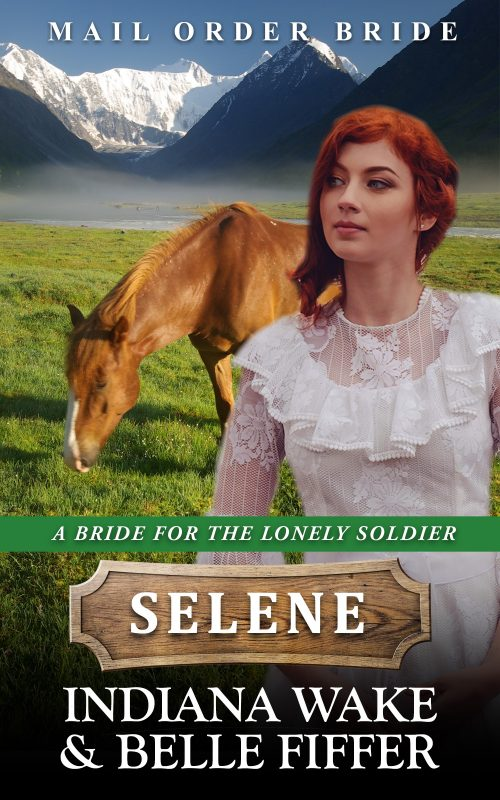 A Bride for the Lonely Soldier: Selene