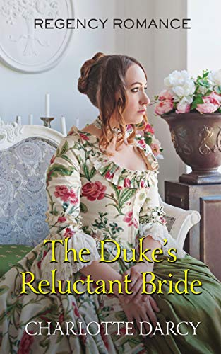 The Duke's Reluctant Bride