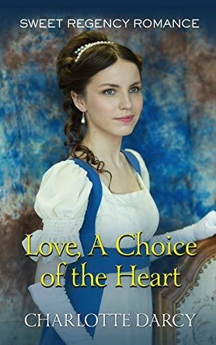 Love, A Choice of the Heart