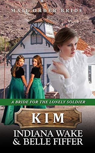 A Bride for the Lonely Soldier: Kim