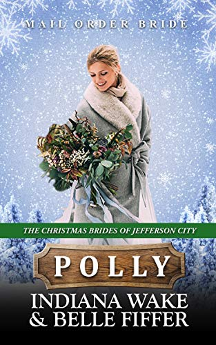 Polly – The Christmas Brides of Jefferson City
