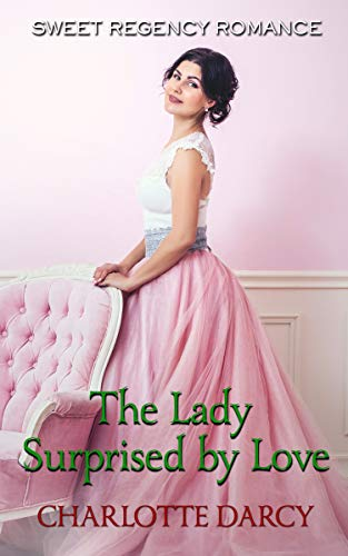 The Lady Surprised by Love