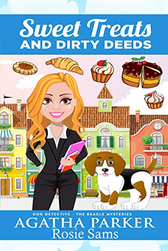 Sweet Treats and Dirty Deeds