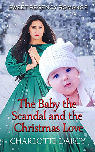 The Baby, the Scandal, and the Christmas Love