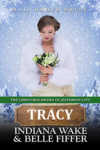 Tracy – The Christmas Brides of Jefferson City
