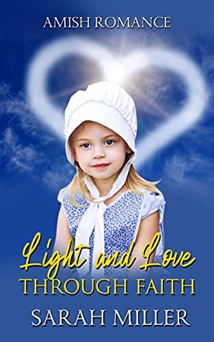 Love and Light through Faith