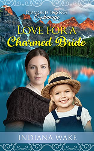 Love for a Charmed Bride